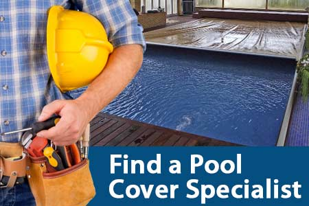 Find A Pool Cover Specialist® Dealer